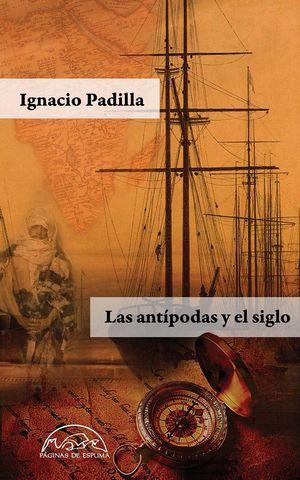 ANTÍPODAS Y EL SIGLO, LAS