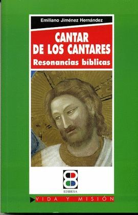 CANTAR DE LOS CANTARES.  RESONANCIAS BIBLICAS