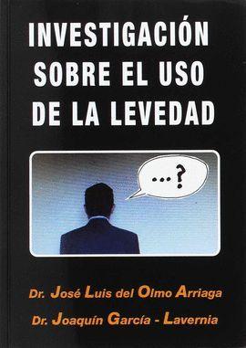 INVESTIGACIÓN SOBRE EL USO DE LA LEVEDAD