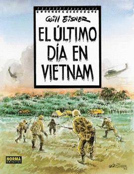 EL ULTIMO DIA EN VIETNAM (COL. EISNER 8)