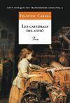 CATEDRALS DEL COTÓ, LES