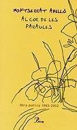 AL COR DE LES PARAULES. OBRA POÈTICA 1963-2002