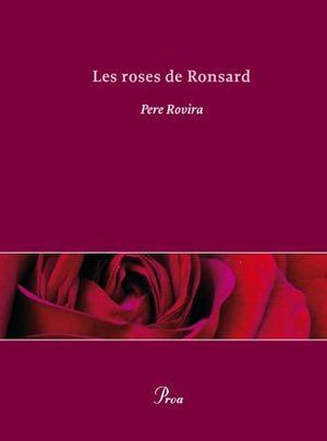 ROSES DE RONSARD, LES