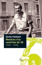 MEMORIES D'UN CARTELLISTA DEL 36 (1931-1939)