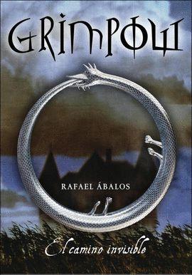 GRIMPOW. EL CAMINO INVISIBLE (GRIMPOW 1)