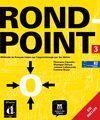 ROND-POINT 3  LIBRO DEL ALUMNO + CD (NIVEL B2)