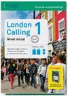 LONDON CALLING 1 -NIVEL INICIAL- 2 LIBROS + 2 CD + 50 THINGS TO SEE AND DO IN LONDON