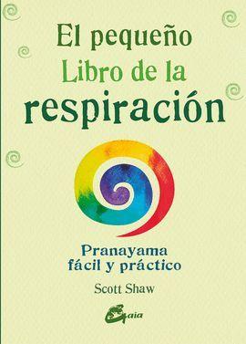 PEQUEÑO LIBRO DE LA RESPIRACIÓN, EL