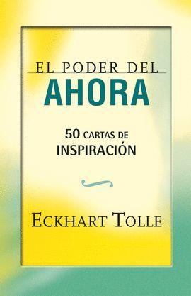 PODER DEL AHORA: 50 CARTAS DE INSPIRACIÓN