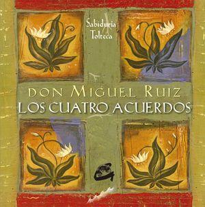 CUATRO ACUERDOS, LOS (48 CARTAS)