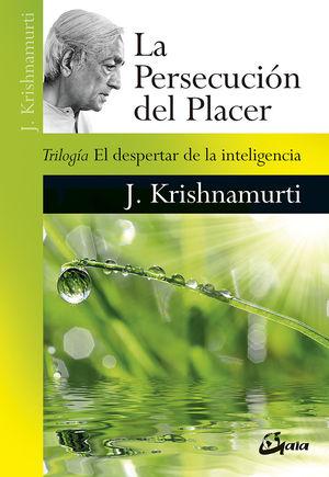 PERSECUCIÓN DEL PLACER, LA