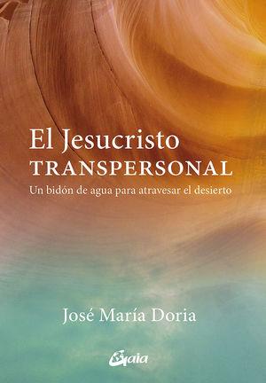 JESUCRISTO TRANSPERSONAL, EL