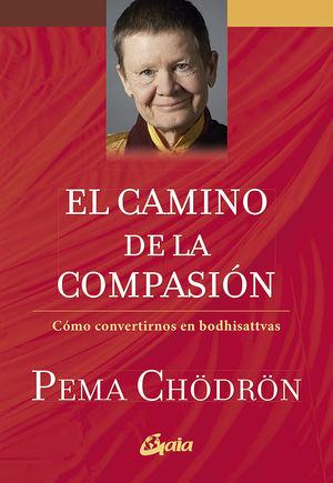 CAMINO DE LA COMPASIÓN, EL