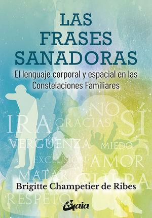 FRASES SANADORAS, LAS