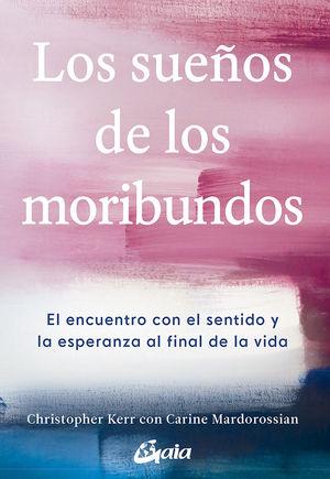 SUEÑOS DE LOS MORIBUNDOS, LOS