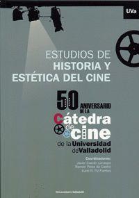 ESTUDIOS DE HISTORIA Y ESTÉTICA DEL CINE.