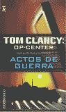 OP CENTER: ACTOS DE GUERRA