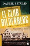 HISTORIA DEFINITIVA DEL CLUB BILDERBERG, LA