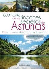 ASTURIAS, GUÍA TOTAL DE LOS RINCONES SECRETOS