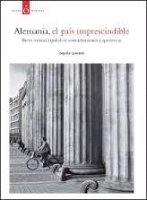 ALEMANIA, EL PAIS IMPRESCINDIBLE