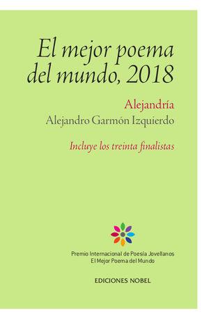 MEJOR POEMA DEL MUNDO, 2018, EL -ALEJANDRIA-