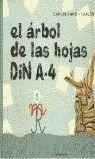 ARBOL DE LAS HOJAS DIN A-4, EL
