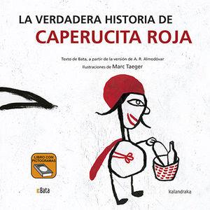 VERDADERA HISTORIA DE CAPERUCITA ROJA, LA