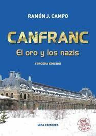 CANFRANC - EL ORO Y LOS NAZIS