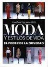 MODA Y ESTILOS DE VIDA. EL PODER DE LA NOVEDAD
