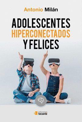 ADOLESCENTES HIPERACTIVOS Y FELICES