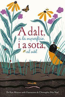 A DALT, A LA SUPERFÍCIE, I A SOTA, AL SÒL