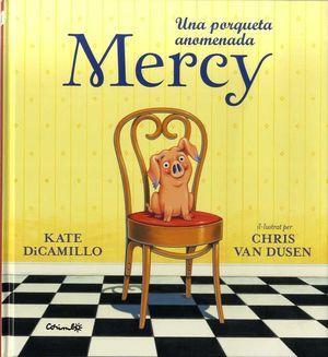 PORQUETA ANOMENADA MERCY, UNA