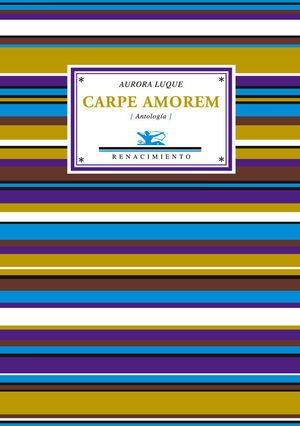 CARPE AMOREM (ANTOLOGIA)