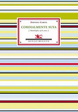 CORDIALMENTE SUYA (ANTOLOGIA, 1976-2007)