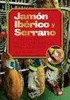 JAMON IBERICO Y SERRANO