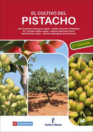 CULTIVO DEL PISTACHO, EL  (2 EDICION)