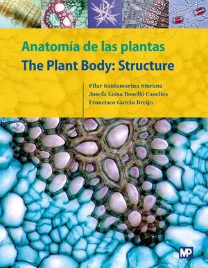 ANATOMÍA DE LAS PLANTAS/THE PLANT BODY: STRUCTURE