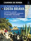 TRAVESÍA DE LA COSTA BRAVA, LA