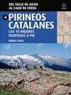 PIRINEOS CATALANES (DEL VALLE DE ARAN AL CABO DE CREUS)