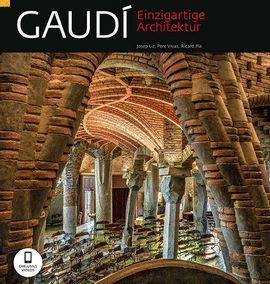 GAUDÍ, ARQUITECTO SINGULAR ( DEUTSCH ) EINZIGARTIGE ARCHITEKTUR