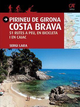 PIRINEU DE GIRONA - COSTA BRAVA
