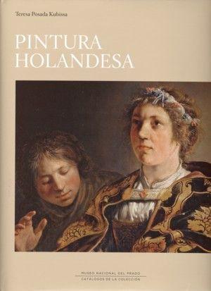 PINTURA HOLANDESA EN EL MUSEO NACIONAL DEL PRADO