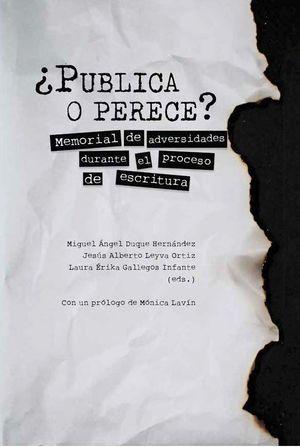 PUBLICA O PERECE?