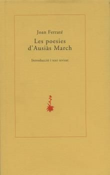 POESIES D'AUSIÀS MARCH (INTRODUCCIÓ I TEXT REVISAT)