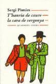 T'HAURIA DE CAURE LA CARA DE VERGONYA