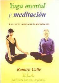 YOGA MENTAL Y MEDITACION. UN CURSO COMPLETO DE MEDITACION (LIBRO + CD)