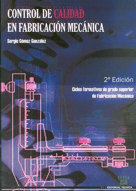 CONTROL DE CALIDAD EN FABRICACION MECANICA