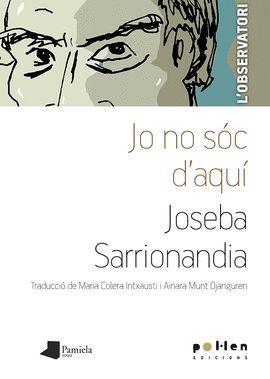 JO NO SOC D´AQUI