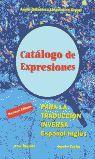 CATALOGO DE EXPRESIONES PARA LA TRADUCCION INVERSA ESPAÑOL-I