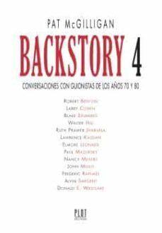 BACKSTORY 4. CONVERSACIONES CON GUIONISTAS DE LOS AÑOS 70 Y 80